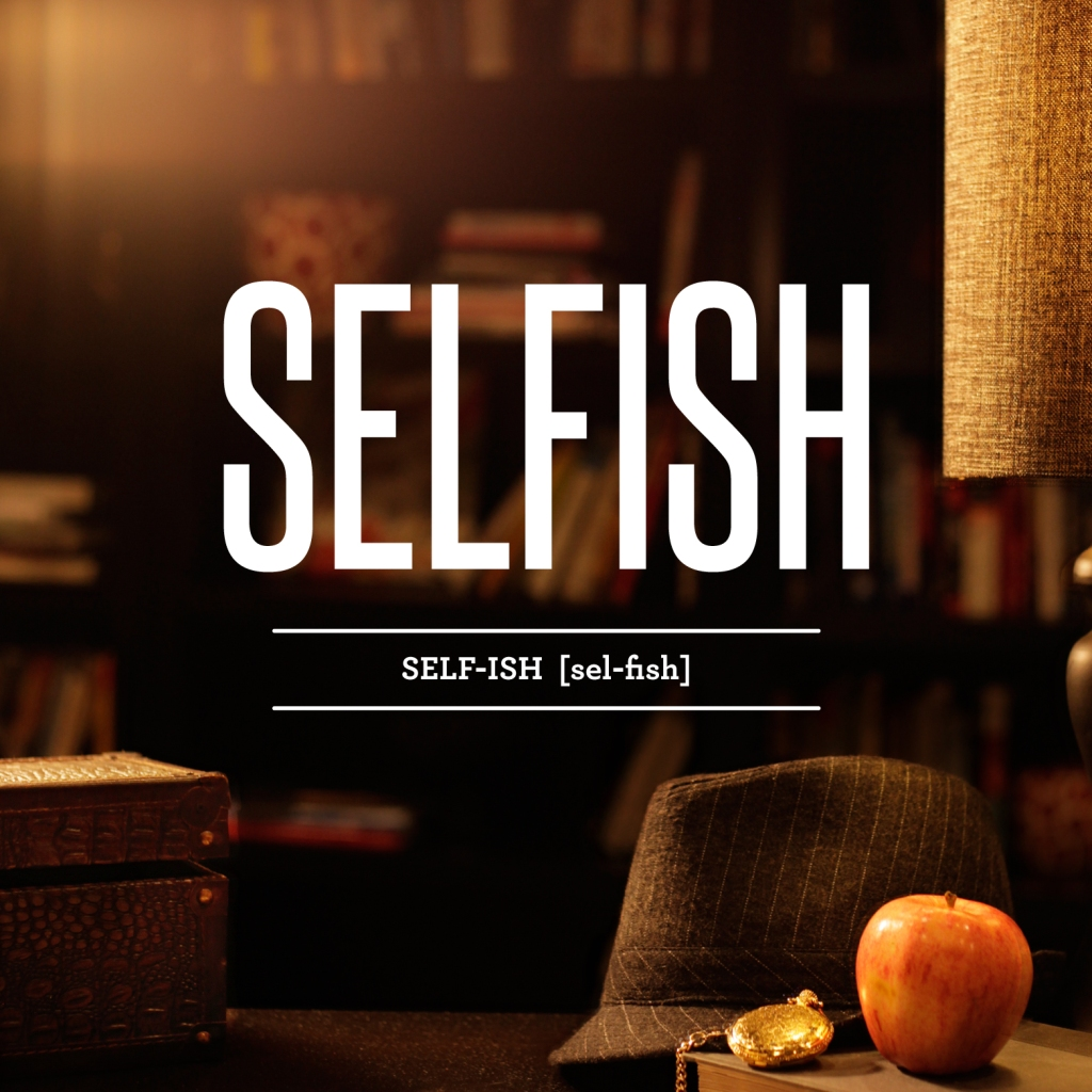 Selfish definition